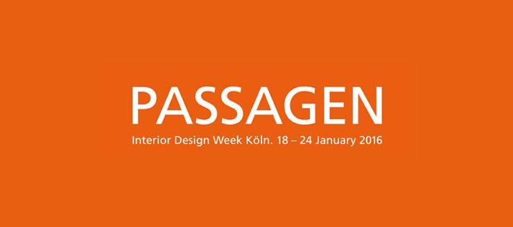 PASSAGEN Interior Design Week Köln 2016